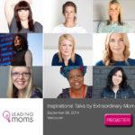 Leading Moms: Be Inspired