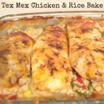 Recipe: Tex Mex Chicken & Rice Bake