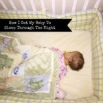{FAMILY} How I Got My Baby To Sleep Through The Night