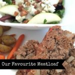{RECIPE} Our Favourite Meatloaf